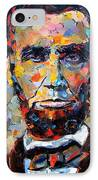 Abraham Lincoln Portrait IPhone Case by Debra Hurd