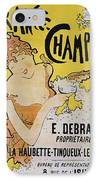 Champagne Poster, 1891 IPhone Case by Granger