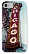 Chicago Theatre Marquee Sign Vintage IPhone Case by Paul Velgos