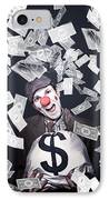 Crazy Clown Excited To Hold A Bag Of Money IPhone Case by Jorgo Photography - Wall Art Gallery