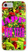 Happy New Year 6 IPhone Case by Patrick J Murphy