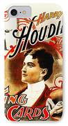 Harry Houdini - King Of Cards IPhone Case by Digital Reproductions