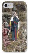 Jesus And His Mother At The Fountain IPhone Case by Tissot