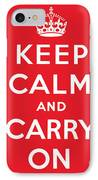Keep Calm And Carry On IPhone Case by English School