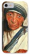 Mother Teresa  IPhone Case by Carole Spandau