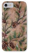Pine Cones And Spruce Branches IPhone Case by Nancy Mueller