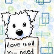 Love Is All You Need Poster by Kim Niles