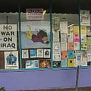 Anti-iraq War Posters 4th Avenue Book Store Window Tucson Arizona 2000 Poster by David Lee Guss
