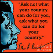 Ask Not What Your Country... Poster by Scarebaby Design