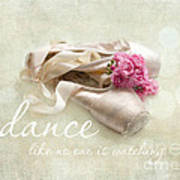 Dance Like No One Is Watching Poster by Sylvia Cook