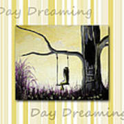 Day Dreaming In Yellow By Shawna Erback Poster by Shawna Erback