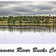 Delaware River Bucks County Poster by Tom Gari Gallery-Three-Photography