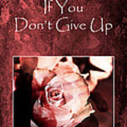 Don't Give Up Poster by Randi Grace Nilsberg