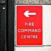 Fire Command Centre Poster by Tom Gowanlock