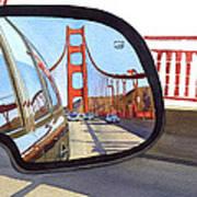 Golden Gate Bridge In Side View Mirror Poster by Mary Helmreich