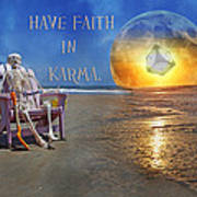 Have Faith In Karma Poster by Betsy C Knapp