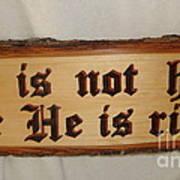 He Is Risen Poster by Dakota Sage