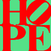 Hope 20130710 Red Green Poster by Wingsdomain Art and Photography