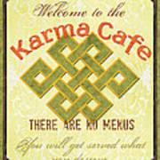 Karma Cafe Poster by Debbie DeWitt