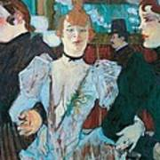 La Goulue Arriving At Moulin Rouge With Two Women Poster by Henri de Toulouse Lautrec