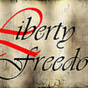 Liberty Freedom Poster by Daniel Hagerman