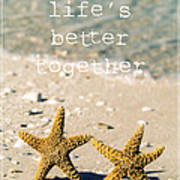 Life's Better Together Poster by Edward Fielding