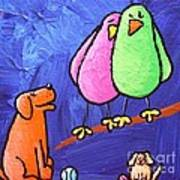 Limb Birds - Big Dog Little Dog Poster by Linda Eversole