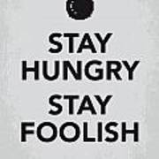 My Stay Hungry Stay Foolish Poster Poster by Chungkong Art