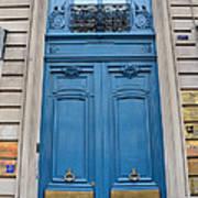 Paris Blue Doors - Paris Romantic Blue Doors - Paris Dreamy Blue Door Art - Parisian Blue Doors Art  Poster by Kathy Fornal