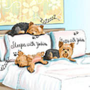 Sleeps With Yorkies Poster by Catia Cho