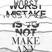 The Worst Mistake Poster by Wrdbnr