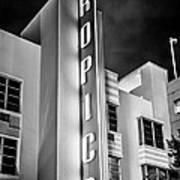 Tropics Hotel Art Deco District Sobe Miami - Black And White Poster by Ian Monk