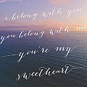 You're My Sweetheart Poster by Ariane Moshayedi