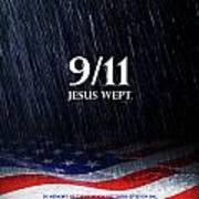 9-11 Jesus Wept Poster by Shevon Johnson