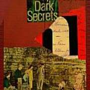 Deep Dark Secrets Poster by Adam Kissel