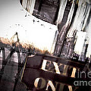 Exit Only Poster by Pixel Perfect by Michael Moore