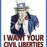 I Want Your Civil Liberties Poster by Matt Greganti