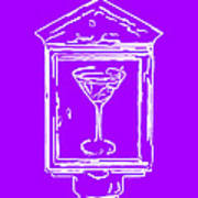 In Case Of Emergency - Drink Martini - Purple Poster by Wingsdomain Art and Photography