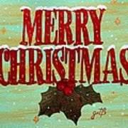 Merry Christmas Poster by Georgeta  Blanaru
