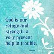 Refuge And Strength Poster by Linda Woods