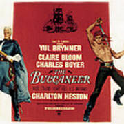 The Buccaneer, Charlton Heston, Yul Poster by Everett