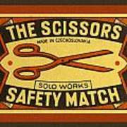 The Scissors Safety Match Poster by Carol Leigh