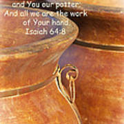 We Are The Clay - You The Potter Poster by Kathy Clark