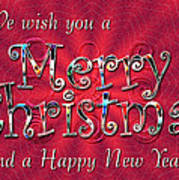 We Wish You A Merry Christmas Poster by Susan Kinney