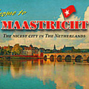 Welcome To Maastricht Poster by Nop Briex
