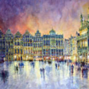 Belgium Brussel Grand Place Grote Markt Poster by Yuriy  Shevchuk