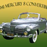1941 Mercury Eight Convertible Poster by Jack Pumphrey