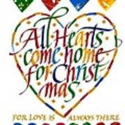 All Hearts Come Home For Christmas Poster by Karon Melillo DeVega