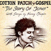 Cotton Patch Gospel Harry Chapin Poster by Cristophers Dream Artistry