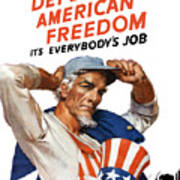 Defend American Freedom It's Everybody's Job Poster by War Is Hell Store